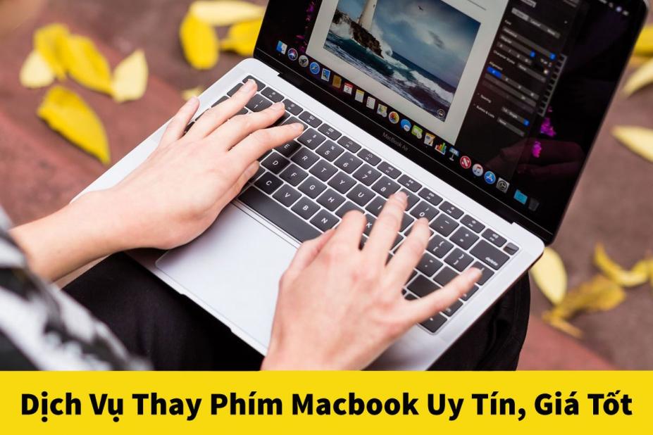 Địa chỉ thay bàn phím Macbook chính hãng, giá rẻ tại Hà Nội