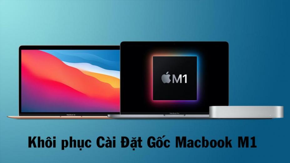 Cách cài lại Macbook M1 bằng cách Recovery