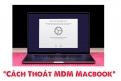macbook-bi-dinh-profile-mdm-thoat-nhu-the-nao
