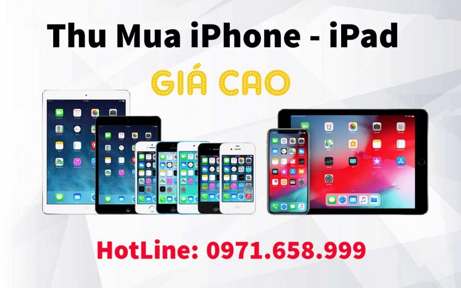 Thu mua iPad, iPhone tại Hà Nội giá tốt - dịch vụ chất lượng